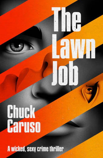 The Lawn Job By Chuck Caruso